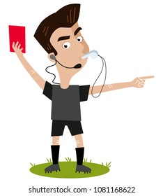 Strict looking cartoon football referee with headset blowing whistle, holding red card, sending-off gesture isolated on white background