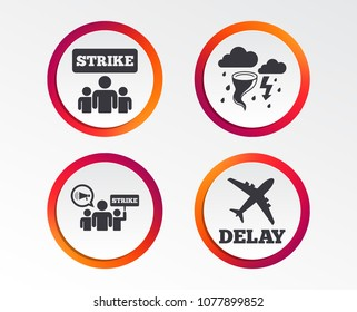 Strike icon. Storm bad weather and group of people signs. Delayed flight symbol. Infographic design buttons. Circle templates. Vector