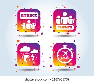 Strike icon. Storm bad weather and group of people signs. Delayed flight symbol. Colour gradient square buttons. Flat design concept. Vector