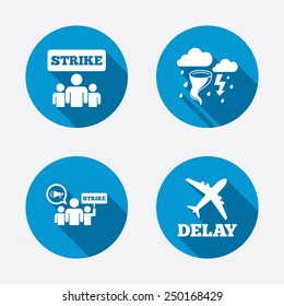 Strike icon. Storm bad weather and group of people signs. Delayed flight symbol. Circle concept web buttons. Vector