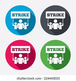 Strike sign icon. Group of people symbol. Industrial action. People holding protest banner. Circle buttons with long shadow. 4 icons set. Vector