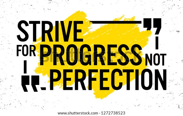 Strive Progress Not Perfection Motivational Quote Stock ...