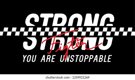 Strong Fighter You are unstoppable sport Flag detail Minimal Active Sport Typography modern Fashion Slogan for T-shirt and apparels graphic vector Print.