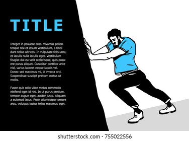 Strong hand-drawn bearded man pushing the huge black rock used as a design element for text. Vector illustration.
