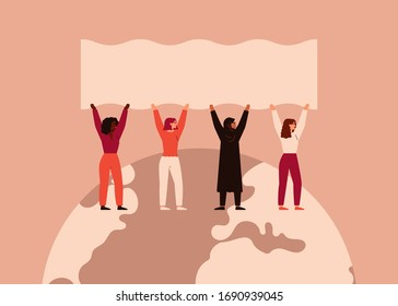 Strong women different nationalities and cultures stand together on the Earth and raise up blank poster. Vector concept of the female's empowerment movement and Environment conservation