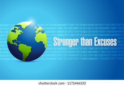 Stronger than Excuses binary message sign over a blue background