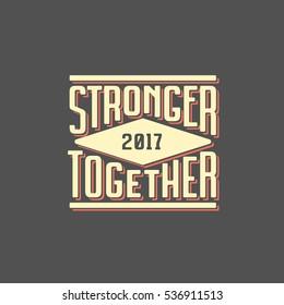Stronger Together T-shirt Lettering Print Black