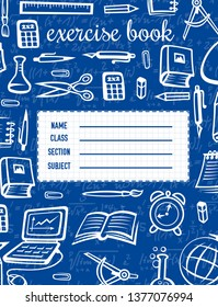 Student notebook or exercise book cover vector template with school supplies and education items. Pencil, ruler and scissors, alarm clock, globe and computer, pen and paint on chalkboard background