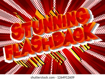 Stunning Flashback - Vector illustrated comic book style phrase on abstract background.