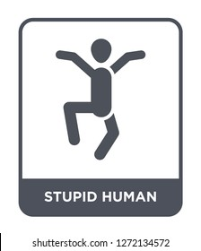 stupid human icon vector on white background, stupid human trendy filled icons from Feelings collection, stupid human simple element illustration