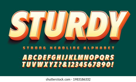 Sturdy 3d font; great for strong attention-grabbing headline art. Orange, yellow and white color scheme on a deep green background.
