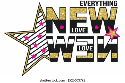 style new love star and everythıng slogan vector