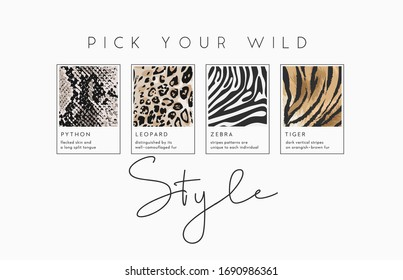 style slogan with wild animal skins illustration for fashion print
