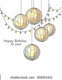 Stylish happy birthday card in romantic style with bright garlands and rice paper balls. Template for print design.