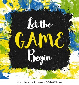 Stylish Text Let the Game Begin on Brazilian Flag color abstract background, Creative Poster, Banner or Flyer for Sports concept.