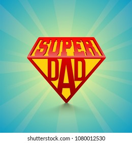Stylish text Super Dad on blue rays background. Happy Father's Day celebration concept.