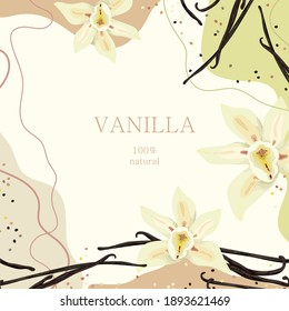 Stylized vanilla on an abstract background with text. Vanilla flowers. Banner, poster, wrapping paper, sticker, print, modern textile design. Vector illustration.