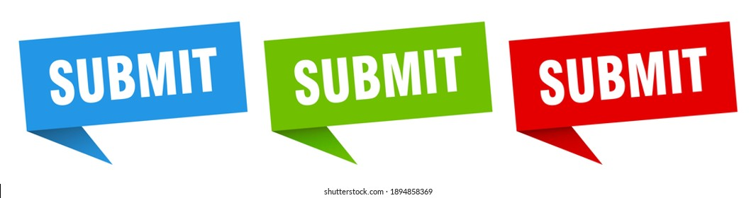 submit banner sign. submit speech bubble label set