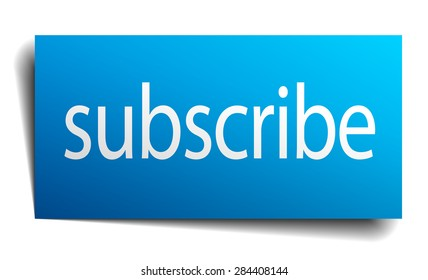subscribe blue paper sign on white background