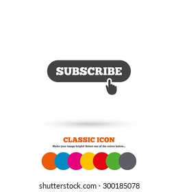 Subscribe with hand pointer sign icon. Membership symbol. Website navigation. Classic flat icon. Colored circles. Vector