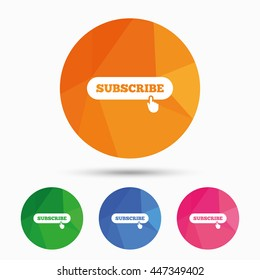 Subscribe with hand pointer sign icon. Membership symbol. Website navigation. Triangular low poly button with flat icon. Vector