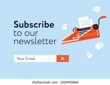 Subscribe Now For Our Newsletter (Flat Style Vector Illustration UI UX Design) with Text Box and Subscribe Button Template. Typewriter as element.