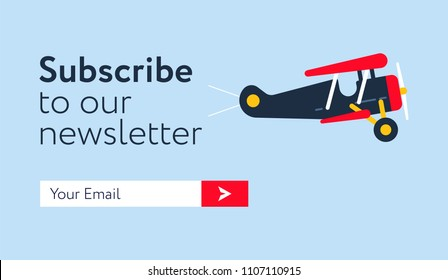 Subscribe Now For Our Newsletter form.  UI UX Design form template with Text Box and Subscribe Button Template and retro styled plane. Flat design.