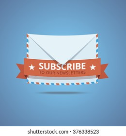 Subscribe to our newsletter illustration. Envelope icon with decorative ribbon and text. Vector illustration in flat style.