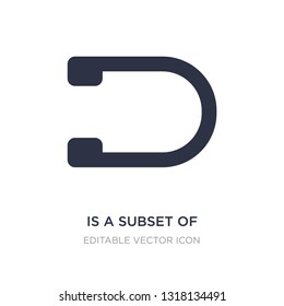 is a subset of icon on white background. Simple element illustration from Signs concept. is a subset of icon symbol design.
