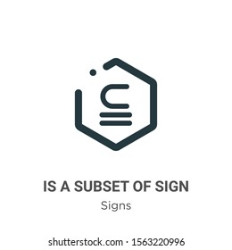 Is a subset of sign vector icon on white background. Flat vector is a subset of sign icon symbol sign from modern signs collection for mobile concept and web apps design.