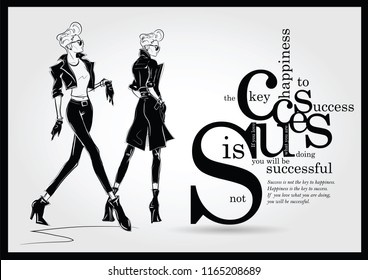 Success quote with fashion woman in sketch style. Vector illustration