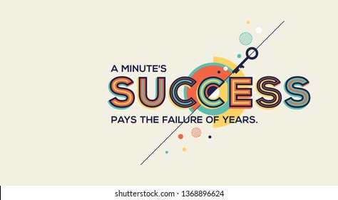 Success quote in modern typography. Motivational quote in trendy typography.