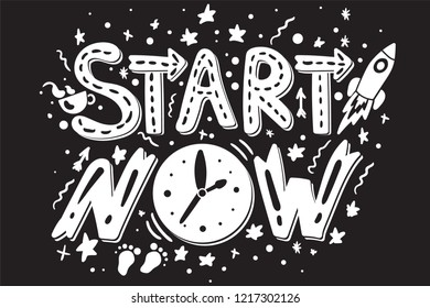 Success Secret - Start Now. Black white hipster print. Motivation and inspiration slogan. Inspire poster for startup, business projects and sport achievements. Vector