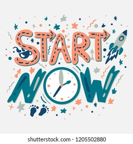 Success Secret - Start Now. Motivation and inspiration slogan. Inspire poster for startup, business projects and sport achievements. Vector