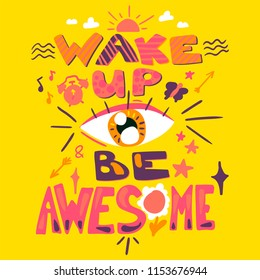 Success Secret - Wake Up and Be Awesome. Motivation and inspiration slogan. Inspire poster for startup, business projects and sport achievements. Vector