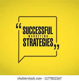 Successful marketing strategies line quote message concept isolated over a yellow background