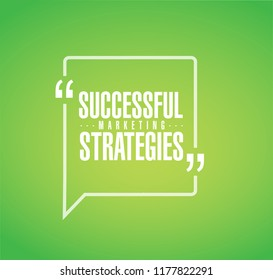 Successful marketing strategies line quote message concept isolated over a green background