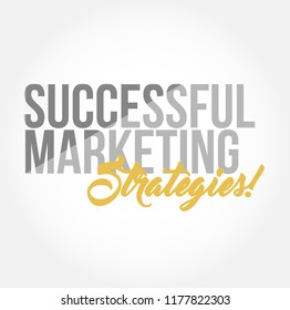 Successful marketing strategies stylish typography copy message isolated over a white background