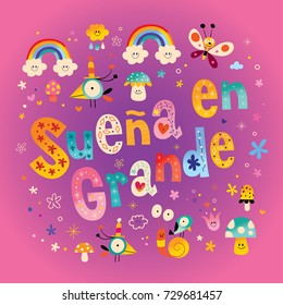 Suena en grande - Dream big in Spanish - kids nursery art with cute characters
