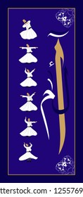"""Sufi or Dervish. Symbolic study of mevlevi mystical dance. Arabic letters and Muslim scriptures from the Quran """"elif, lam, mim"""" written. It can be used as wall board, banner, gift card, book separator"""