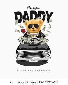 sugar daddy slogan with rich bear doll in black car vector illustration