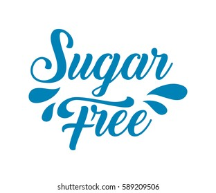 Sugar free organic nature hand written lettering, drops no sweet logo, label badge for groceries, stores, packaging and advertising. Splash badge Logotype design. Vector illustration. White background