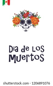 Sugar skull with flowers for Day of the Dead Halloween celebration. Traditional Mexican autumn festival. Invitation flyer template with text: dia de los muertos - day of the dead.