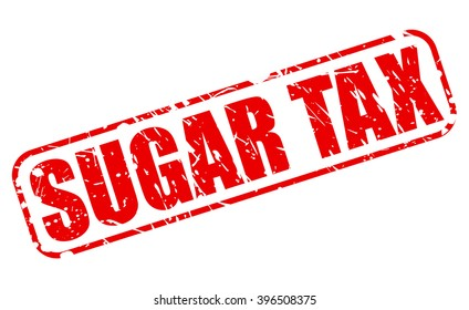 SUGAR TAX red stamp text on white