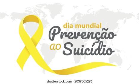 suicide prevention mundial day (dia mundial de prevenção ao suicídio), month of life appreciation. Banner with vector illustration. world map background