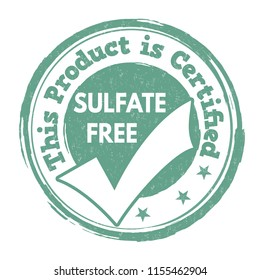 Sulfate free sign or stamp on white background, vector illustration