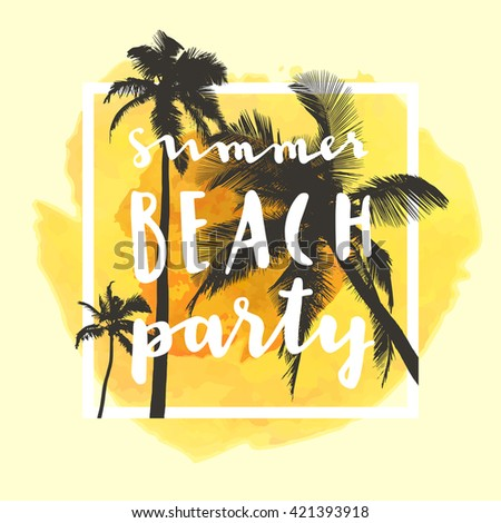 6ae5857e7071 Royalty-free stock vector images ID  421393918. Summer Beach Party. Modern  calligraphic T-shirt design with flat palm trees on bright colorful  watercolor ...