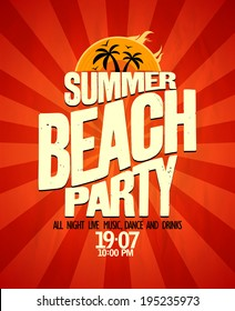 Summer beach party typographical vector poster.