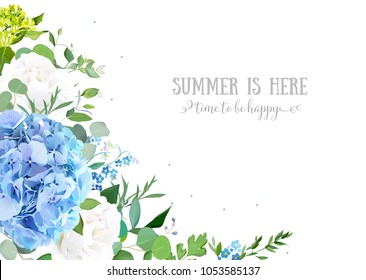 Summer botanical vector design card.Light blue hydrangea, creamy white rose, forget me not wildflowers, eucalyptus and herbs.Natural card or banner.Summer mood. All elements are isolated and editable