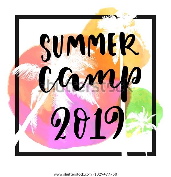 Summer Camp 2019 Modern Calligraphy Summer Stock Vector (Royalty